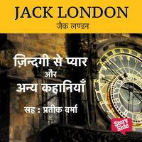 Jack London - Zindagi Se Pyar Aur Anya Kahaniya - Jack London