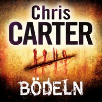 Bödeln - Chris Carter