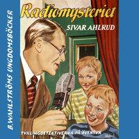 Radio-mysteriet - Sivar Ahlrud