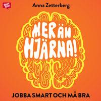 Mer än hjärna - Anna Zetterberg