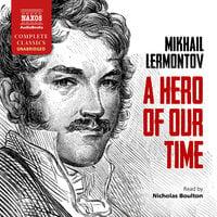 A Hero of Our Time - Mikhail Lermontov