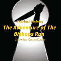 Sir Arthur Conan Doyle - Sherlock Holmes - The Adventure Of The The Bishops Rin - Arthur Conan Doyle