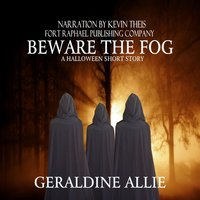 Beware The Fog: A Halloween Short Story - Geraldine Allie