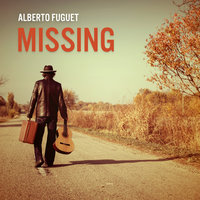 Missing - Alberto Fuguet