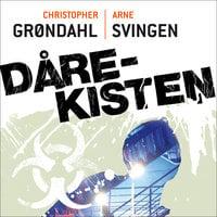 Dårekisten - Arne Svingen,Christopher Grøndahl