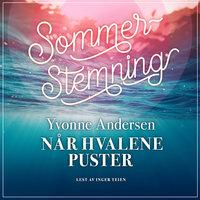 Når hvalene puster - Yvonne Andersen