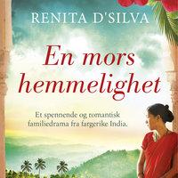 En mors hemmelighet - Renita D'Silva