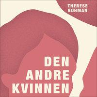 Den andre kvinnen - Therese Bohman