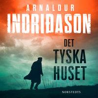 Det tyska huset - Arnaldur Indriðason