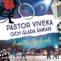 Pastor Viveka och Glada änkan - Annette Haaland