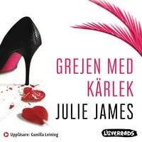 Grejen med kärlek - Julie James