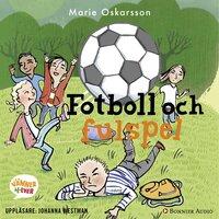 Fotboll och fulspel - Marie Oskarsson