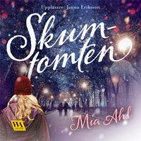 Skumtomten - Mia Ahl