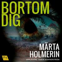 Bortom dig - Märta Holmerin