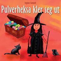 Pulverheksa kler seg ut - Ingunn Aamodt
