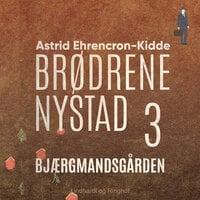 Bjærgmandsgården - Astrid Ehrencron-Kidde