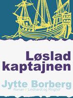 Løslad kaptajnen - Jytte Borberg