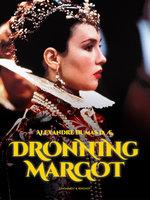 Dronning Margot - Alexandre Dumas d.æ.