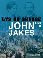 Lys & skygge - Bind 3 - John Jakes