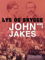 Lys & skygge - Bind 1 - John Jakes