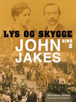 Lys & skygge - Bind 2 - John Jakes
