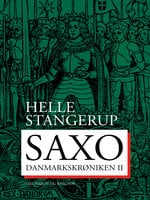 Saxo: Danmarkskrøniken II - Helle Stangerup