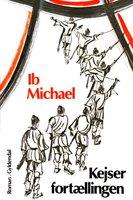 Kejserfortællingen - Ib Michael