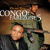 Congo: Farezone 5 - Øjvind Kyrø