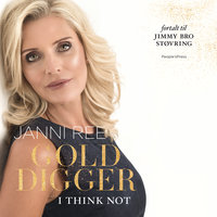 Golddigger - I think not - Janni Ree, Jimmy Bro Støvring