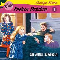 Lille Frøken Detektiv - Den skumle bursdagen - Carolyn Keene