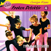 Lille Frøken Detektiv - Tyven på ballettskolen