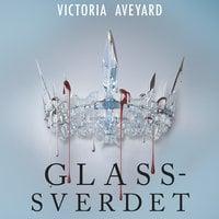 Glassverdet - Victoria Aveyard