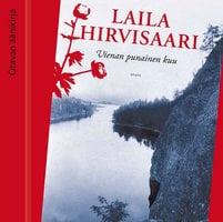 Vienan punainen kuu - Laila Hirvisaari