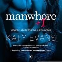 Manwhore +1 - Katy Evans