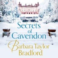Secrets of Cavendon - Barbara Taylor Bradford