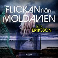 Flickan från Moldavien - Erik Eriksson