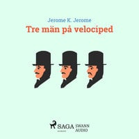 Tre män på velociped - Jerome K. Jerome