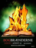 Bogbrænderne: Belejring 16 - Max Gladstone