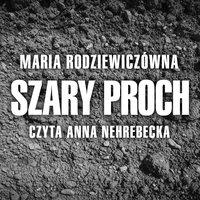 Szary proch - Maria Radziewiczówna