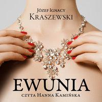 Ewunia - Józef Ignacy Kraszewski