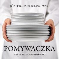 Pomywaczka - Józef Ignacy Kraszewski