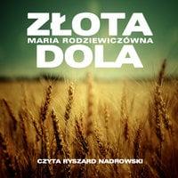 Złota dola - Maria Radziewiczówna