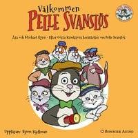 """Välkommen Pelle Svanslös : Ur sagosamlingen """"Berättelser om Pelle Svanslös"""" - Gösta Knutsson, Michael Rönn, Åsa Rönn"""