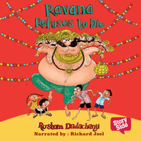 Ravana Refuses To Die - Rustom Dadachanji