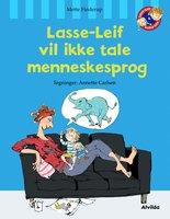 Lasse-Leif vil ikke tale menneskesprog - Mette Finderup
