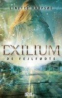 Exilium - De Fejlfødte - Linette Harpsøe