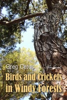 Birds and Crickets in Windy Forests: Productivity Soundscape for Clarity and Relaxation - Greg Cetus