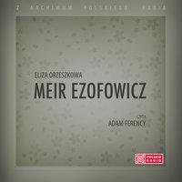 Meir Ezofowicz - wersja skrócona - Eliza Orzeszkowa
