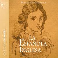 La española inglesa - Dramatizado - Miguel de Cervantes