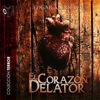 El corazón delator - Dramatizado - Edgar Allan Poe